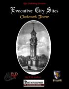 Evocative City Sites: Clockwork Tower (PFRPG)