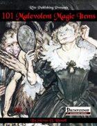 101 Malevolent Magic Items