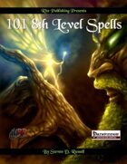 101 8th Level Spells (PFRPG)
