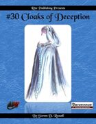 #30 Cloaks of Deception (PFRPG)