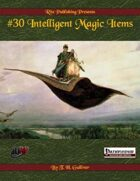 #30 Intelligent Magic Items  (PFRPG)