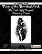 Faces of the Tarnished Souk: The Dark Lady Ninyantë, Mistress of Venom  (PFRPG)