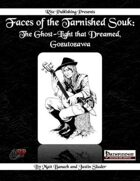 Faces of the Tarnished Souk: The Ghost-Light that Dreamed, Gozutozawa  (PFRPG)