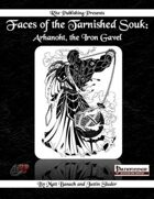 Faces of the Tarnished Souk: Arhanoht, the Iron Gavel  (PFRPG)