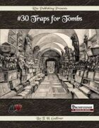 #30 Traps for Tombs (PFRPG)