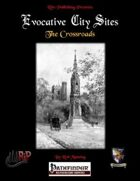 Evocative City Sites: The Crossroads