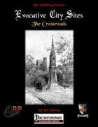 Evocative City Sites: The Crossroads
