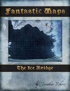 Fantastic Maps: The Ice Bridge