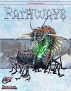 Pathways #7 (PFRPG)