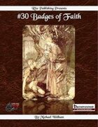 #30 Badges of Faith  (PFRPG)