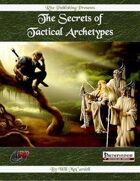 The Secrets of Tactical Archetypes (PFRPG)