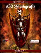 #30 Fleshgrafts (PFRPG)