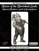 Faces of the Tarnished Souk: Kahrvass Fleymbrow, Smith of Burning Desire  (PFRPG)