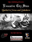 Evocative City Sites: Barker's Circus and Sideshow (PFRPG)