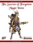The Secrets of Forgotten Magic Items (PFRPG)