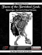 Faces of the Tarnished Souk: Bonetongue, Steward of Dead Dreams (PFRPG)