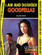 QUERP Modern: Law & Disorder - Goodfellas