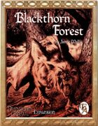 Dungeon Crawl - Blackthorn Forest