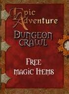 Dungeon Crawl - Free Magic Items