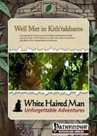 Well Met in Kith'takharos (Pathfinder Adventure PDF)