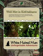 Well Met in Kith'takharos (Savage Worlds Adventure PDF)