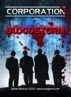 Corporation: Bloodstorm (Card Game)