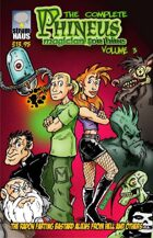 The Complete Phineus Volume 3