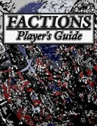 Factions Player's Guide