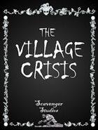 The village crisis