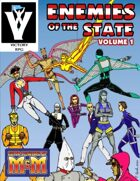 Enemies of the State vol 1 [M&M3e]