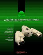 """tIG TPT-133 """"Fat Cat"""" Logistics Transport"""