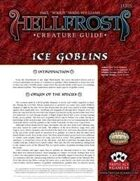 Hellfrost Creature Guide: Ice Goblins
