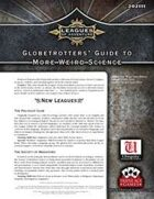 Leagues of Adventure - Globetrotters' Guide to More Weird Science