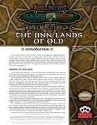Hellfrost Land of Fire Realm Guide #2: The Jinn Lands of Old