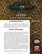 Hellfrost Land of Fire Realm Guide #13: Jadid, City of Trade