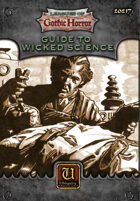 Leagues of Gothic Horror: Guide to Wicked Science