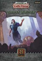 Leagues of Gothic Horror: Ghost Writer