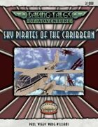 Daring Tales of Adventure #05 - Sky Pirates of the Caribbean