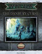Daring Tales of Chivalry #03: The Danbury Curse