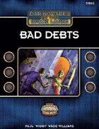 Daring Tales of the Space Lanes #02: Bad Debts