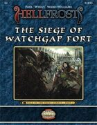 Hellfrost Adventure: #05 - The Siege of Watchgap Fort