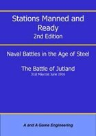 Stations Manned and Ready - 2nd Edition - Battle of Jutland