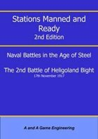 Stations Manned and Ready - 2nd Edition - 2nd Battle of Heligoland Bight