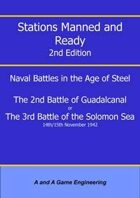 Stations Manned and Ready - 2nd Edition - 2nd Battle of Guadalcanal