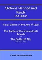 Stations Manned and Ready - 2nd Edition - Battle of the Komandorski Islands