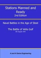 Stations Manned and Ready - 2nd Edition - Battle of Vella Gulf