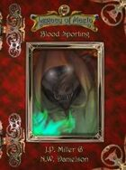 Legacy of Maela: Blood Sporting