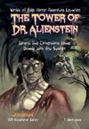 The Tower of Dr. Alienstein (Kickstarter Edition)