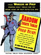 Worlds of Pulp: Generic Random Event tables for Super Heroes