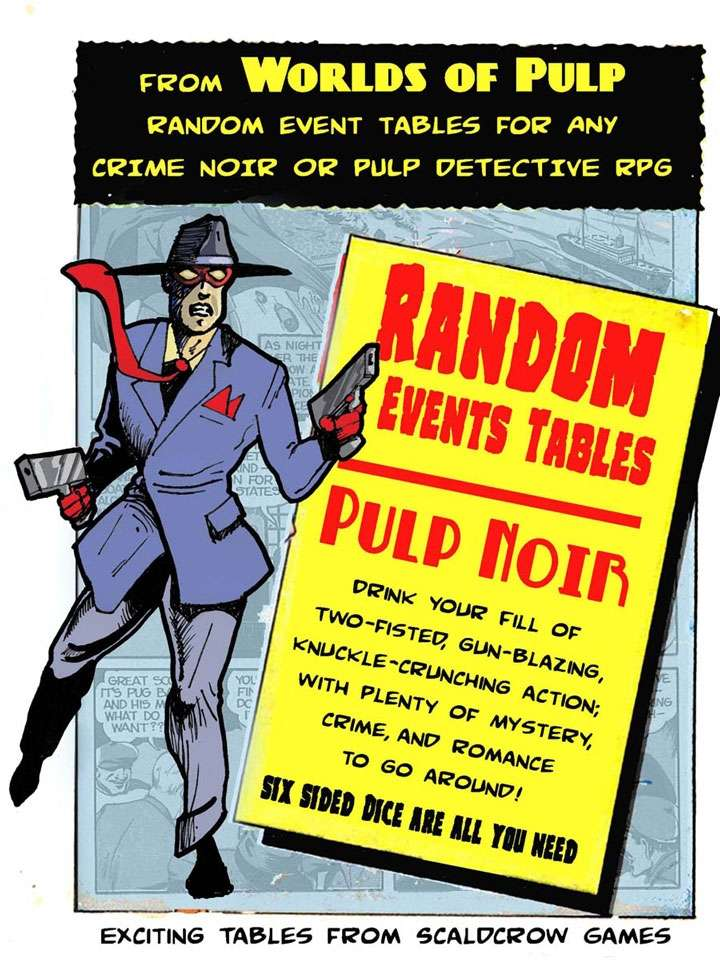 Worlds of Pulp: Generic Random Event tables for Pulp-Noir